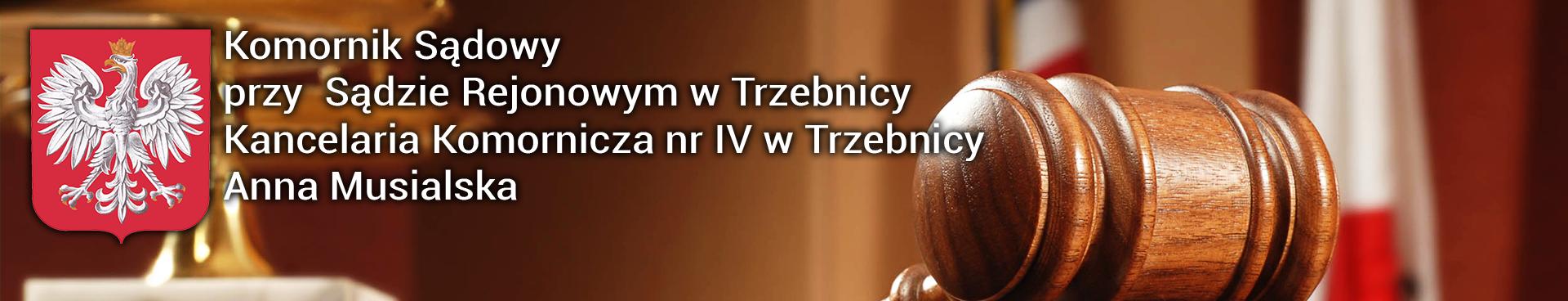 Komornik Sądowy przy Sądzie Rejonowym w Trzebnicy Anna Musialska
